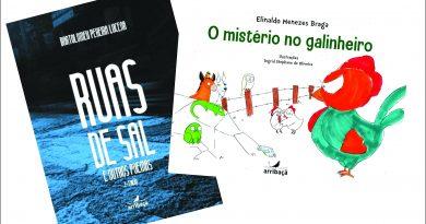 """Arribaçã lança dois livros em novembro: """"Ruas de sal"""" e """"O mistério no galinheiro"""""""